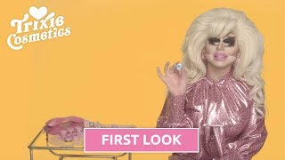 Trixie Cosmetics FIRST LOOK