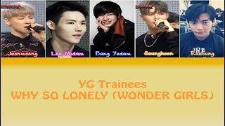 download lagu Yg Trainees - Why So Lonely Wonder Girls Stray gratis
