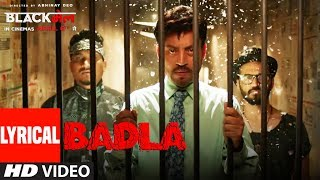 Badla Video Song With Lyrics | Blackमेल | Irrfan Khan | Amit Trivedi | DIVINE | Amitabh B