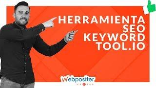 🥇🥇 keywordtool.io : cómo usarla PASO A PASO para buscar palabras clave [TUTORIAL] 🥇🥇