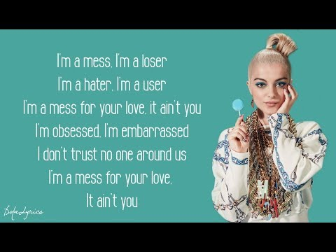 I'm A Mess - Bebe Rexha (Lyrics) 🎵