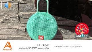 JBL Clip 3, review & SORTEO en español -a la piscina con banda sonora-
