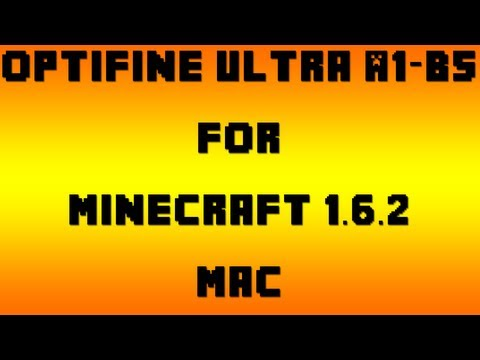 How to Install OptiFine Ultra A1-B5 for Minecraft 1.6.2 (Mac OSX 10.7.3+)