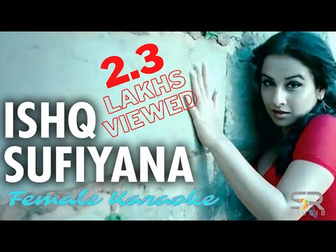 Ishq Sufiyana Female Karaoke video