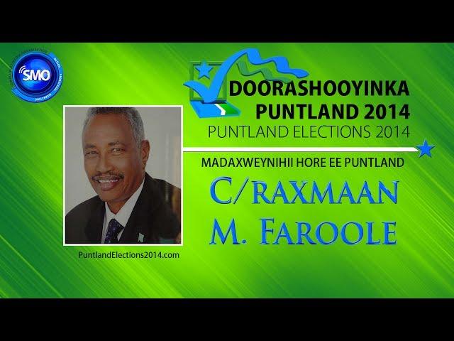 Doorashada Puntland: Khudbadda Madaxweynahii hore ee Puntland Dr. C/raxman M. Faroole