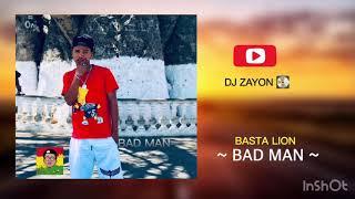 Basta Lion - Bad Man [Official Audio 2019]