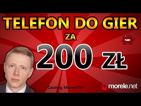 "Telefon Do Gier Za 200zł! - Recenzja  (""Casting MoreleTV"")"