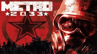 Metro 2033 - Official Launch Trailer | HD