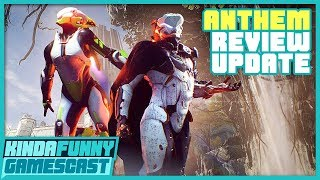 Anthem Review Update - Kinda Funny Gamescast Ep. 211