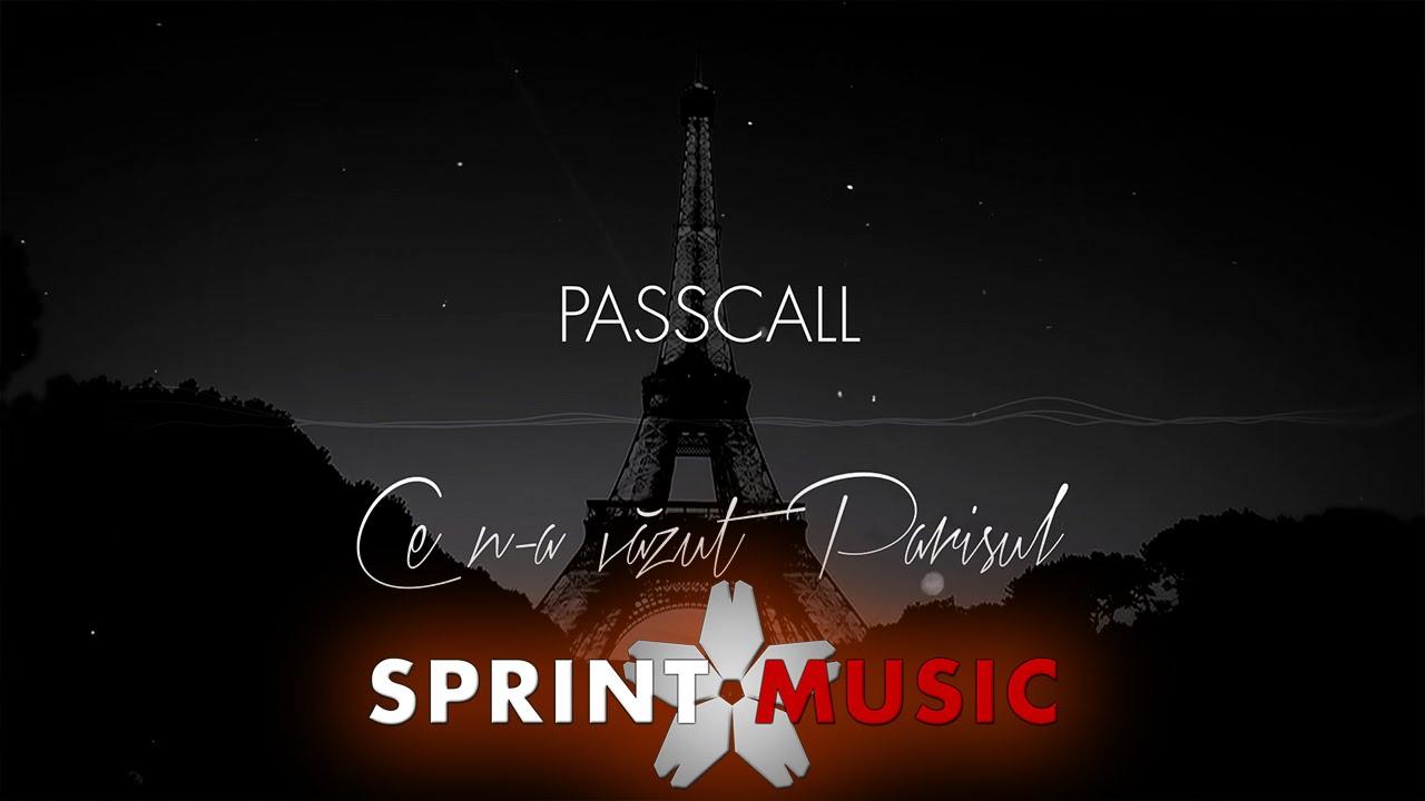 Passcall - Ce N-a Vazut Parisul | Lyric Video