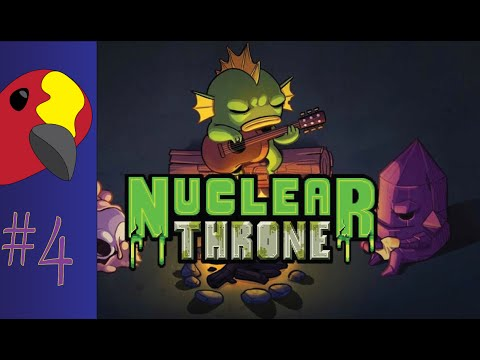Nuclear Throne #4 - Time For PLANT