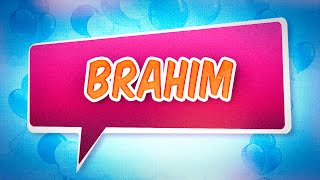 Joyeux anniversaire Brahim