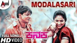 KANAKA   Modalasari   New HD Song 2018   Duniya Vijay   Haripriya   R.Chandru   Naveen Sajju