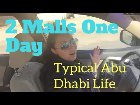 VLOG: Two Malls One Day - Typical Abu Dhabi Life