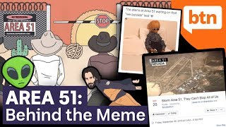 What is Area 51? Facebook Storming, Aliens & the US Government  – Behind the Meme