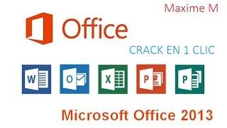 Crack microsoft office professional plus 2013 en 1 clic !