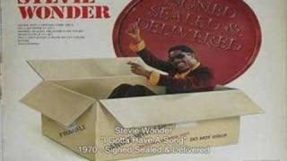 Stevie Wonder - I Gotta Have a Song