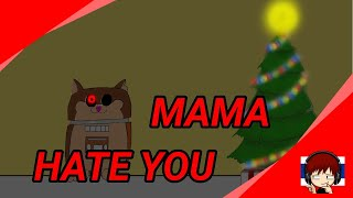 MAMA HATE YOU.animation by JAKELUCK CH SONG by CK9C