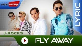 J-Rocks - Fly Away