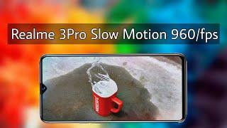 realme 3 pro slow motion video 960/fps