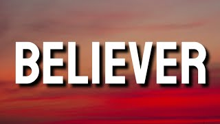 Download lagu Imagine Dragons - Believer (Lyrics)