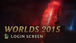 World Championship 2015 (w/o Vocals) | Login Screen - League of Legends