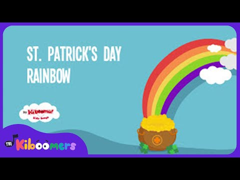 Saint Patrick's Day Song for Children | St  Patrick's Day Rainbow Song for Kids With Lyrics