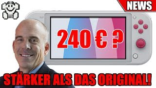 Switch Lite STÄRKER als die Original Switch! / 240 Euro in Europa?