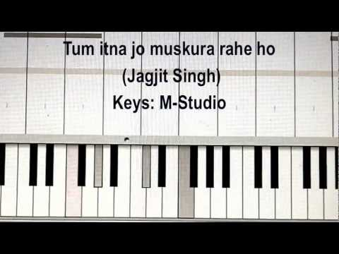 Tum itna jo muskura rahe ho Jagjit Singh Piano Video Tutorial...