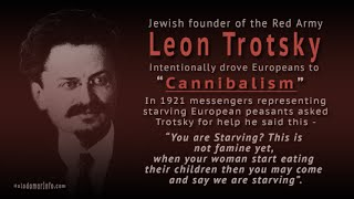 Leading Bolshevik Leon Trotsky: Hatred of Slavs, Europeans and Slavic Native Culture