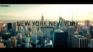 New York New York(Hiphop Instrumental)(Produced by Ferhan C)2015