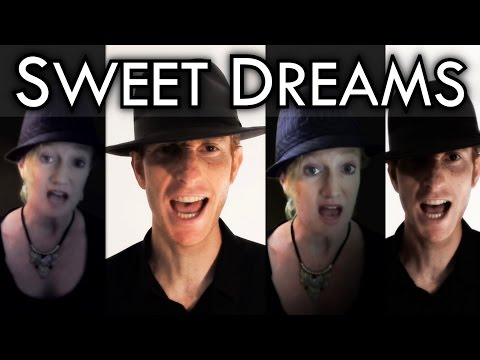 Sweet Dreams Are Made Of This (Eurythmics) - Acapella cover