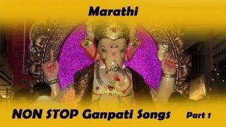 Non Stop Ganpati Songs Marathi - Aala Aala Ganaraya Majha Part 1