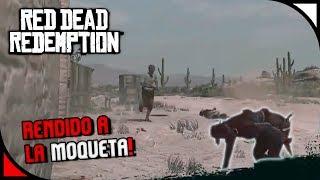 Red Dead Redemption - Rendido a la moqueta 😂😂 - Gameplay Español [HD]