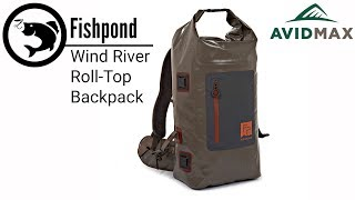 Fishpond Wind River Roll-Top Backpack Review | AvidMax