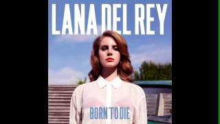 Lana Del Rey - Born to Die (2012) [Full album]