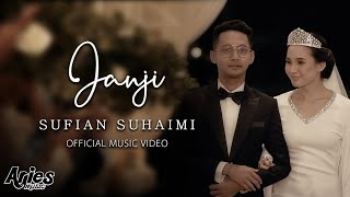 Sufian Suhaimi - Janji (Official Music Video with Lyric) HD