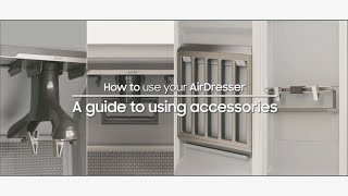 01. AirDresser | How to Use Accessories | Samsung