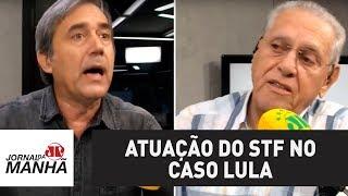 Villa e Joseval debatem atuação do STF no caso Lula | Jornal da Manhã