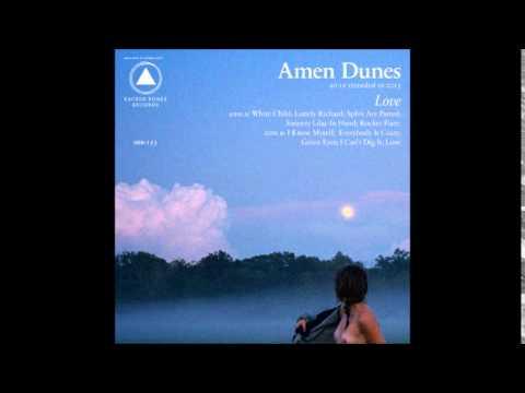 Amen Dunes - Everybody is Crazy