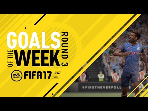 FIFA 17 - Goals of the Week - Round 3