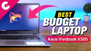 Best Budget Laptop - Asus Vivobook X505 Review!!