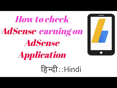How to check AdSense  earning on AdSense Application || How to use Adsense app in Mobile-【Hindi】
