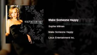 Watch Sophie Milman Make Someone Happy video