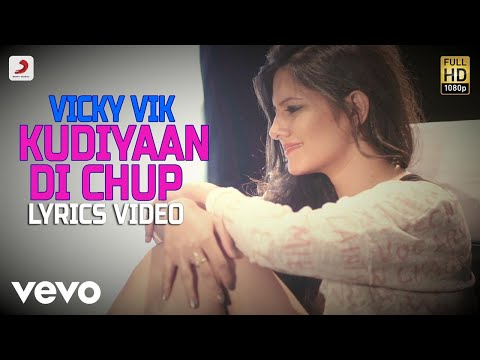 Kudiyaan Di Chup - Lyrics Video | Vicky Vik