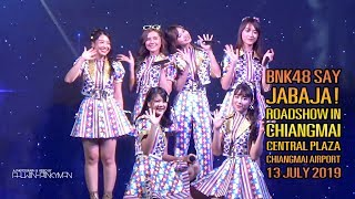 BNK48 Say JABAJA! Roadshow in Chiangmai 13.07.2562 Full HD
