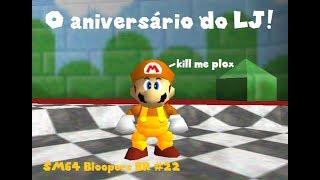 Super Mario 64 Bloopers BR #22 - O aniversário do LJ!