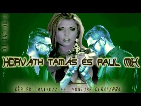 ♪ ▀█▀ Tailor G - HORVÁTH TAMÁS & RAUL  LEGJOBB ZENÉI MIX