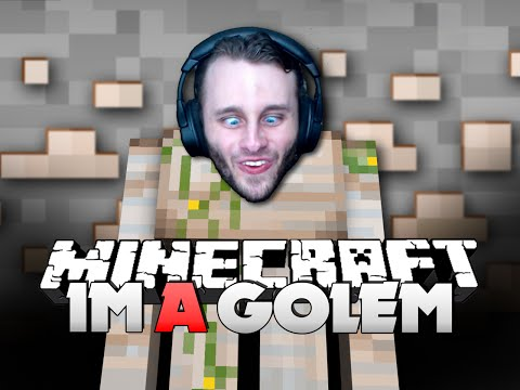 Minecraft: I'M AN IRON GOLEM