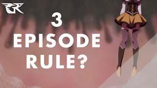 What Happened to the 3 Episode Rule?